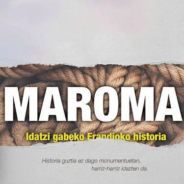 Maroma: Idatzi gabeko Erandioko historia