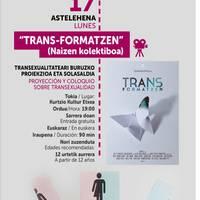 Tans-formatzen: Transexualitateari buruzko proiekzioa eta solasaldia