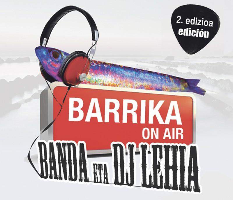 Barrika On Air Banda eta DJ Txapelketa, prest!