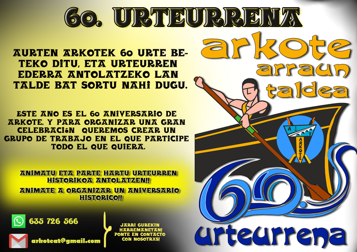 Arkote arraun-taldearen 60. urtemuga ospatzeko lantaldea osatu gura dute