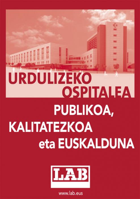 Urdulizko ospitale berria; publikoa, euskalduna eta kalitatezkoa!!!