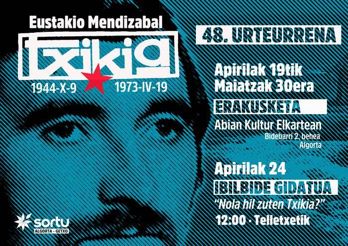"""Eustakio Mendizabal """"Txikia"""", heriotzaren 48.urteurrena"""