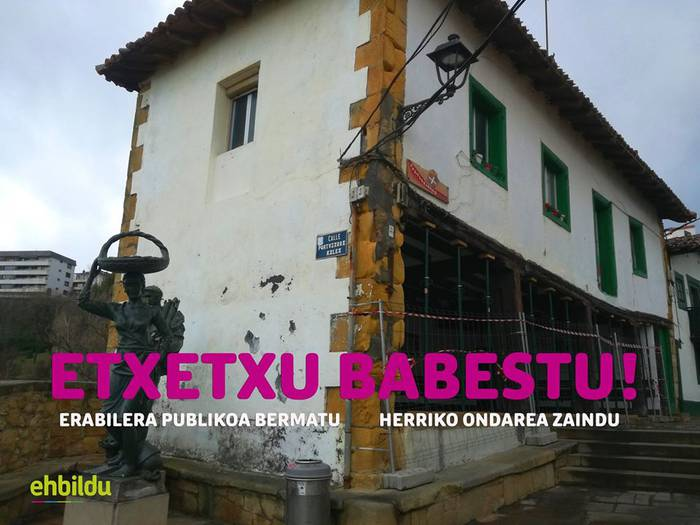 Portu Zaharreko Etxetxua babestu!