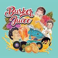 """Kontzertua: """"Busker Juice"""""""