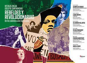 Hitzaldi-zikloa: Rebeldes y revolucionarias. De los salones a las barricadas