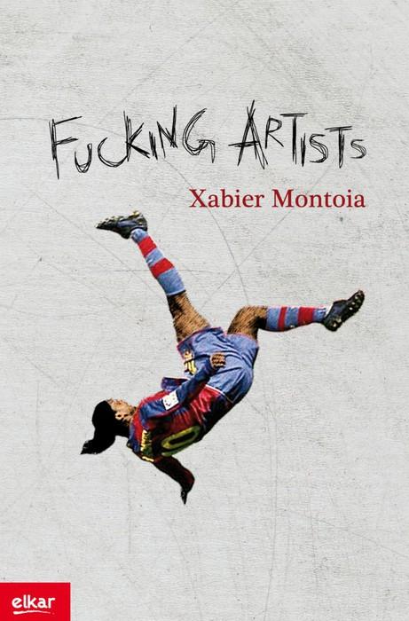 "Xabier Montoiaren ""Fucking artist"" berbabide, Plentzian"